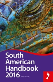South American Handbook 2016 ebook by Ben Box