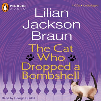 The Cat Who Dropped a Bombshell audiobook by Lilian Jackson Braun