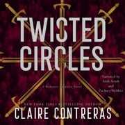 Twisted Circles audiobook by Claire Contreras