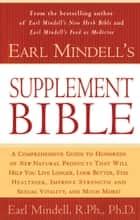 Earl Mindell's Supplement Bible ebook by Carol Colman, Earl Mindell, Ph.D.