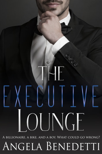 The Executive Lounge ebook by Angela Benedetti