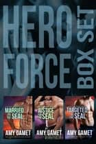 HERO Force Box Set: Books Four - Six ebook by Amy Gamet