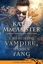 Crouching Vampire, Hidden Fang ebook by