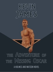 The Adventure of the Missing Oscar ebook by Kevin James