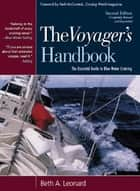The Voyager's Handbook : The Essential Guide to Blue Water Cruising ebook by Beth Leonard