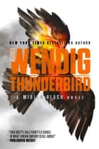 Thunderbird ebook by Chuck Wendig