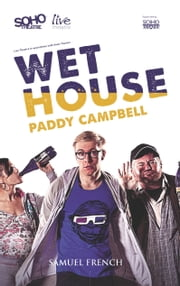 Wet House ebook by Paddy Campbell
