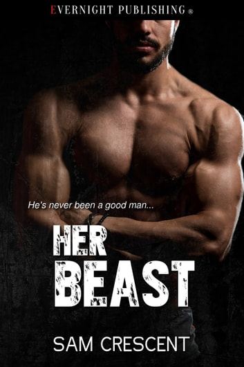 Her Beast ebook by Sam Crescent