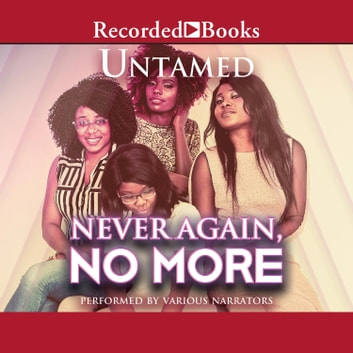 Never Again, No More audiobook by Untamed