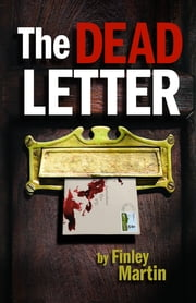 The Dead Letter ebook by Finley Martin