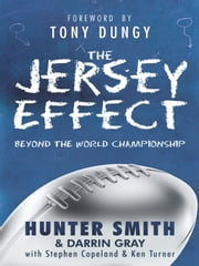 The Jersey Effect ebook by Hunter Smith with Darrin Gray