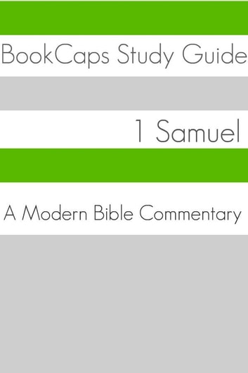 1 Samuel: A Modern Bible Commentary ebook by BookCaps