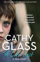 A Life Lost: Jackson Is Haunted by a Secret from His Past ebook by Cathy Glass
