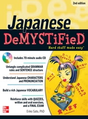 Japanese DeMYSTiFieD with Audio CD, 2nd Edition ebook by Eriko Sato