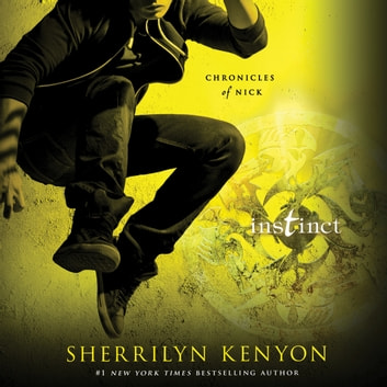 Instinct - Chronicles of Nick audiobook by Sherrilyn Kenyon