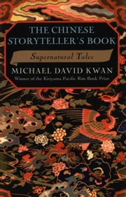 The Chinese Storyteller's Book ebook by Michael David Kwan