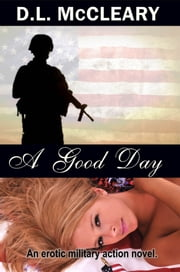 A Good Day ebook by D.L. McCleary
