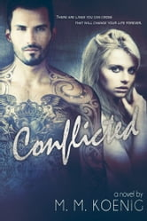 Conflicted ebook by M. M. Koenig