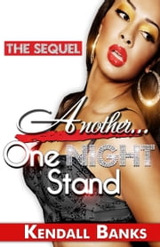 Another One Night Stand ebook by Kendall Banks