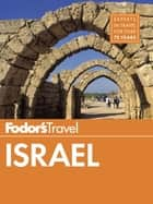 Fodor's Israel ebook by Fodor's Travel Guides