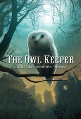 The Owl Keeper ebook by Christine Brodien-Jones