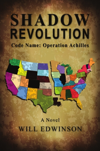Shadow Revolution - Code Name - Operation Achilles ebook by Will Edwinson