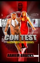 Con Test ebook by Rahiem Brooks