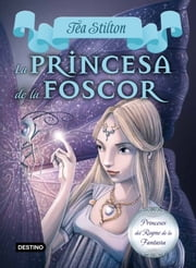 5. La princesa de la foscor ebook by Tea Stilton