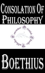 Consolation of Philosophy ebook by Boethius