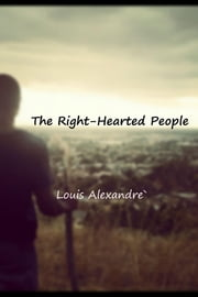 The Right-Hearted People ebook by Louis Alexandre`