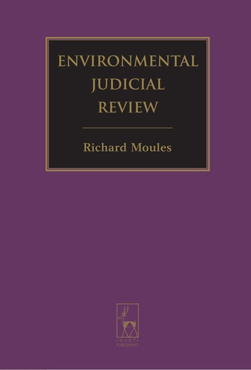 Environmental Judicial Review ebook by Mr R. J. Moules