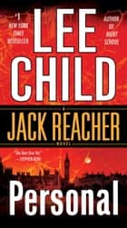 Personal - A Jack Reacher Novel ebook by Lee Child