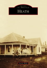 Heath ebook by Austin Wells