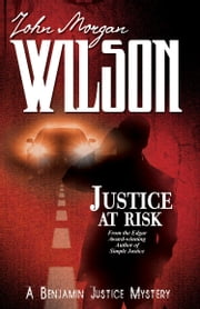 Justice at Risk ebook by John Morgan Wilson