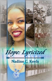 Hope: Lyricized ebook by Nadine C. Keels