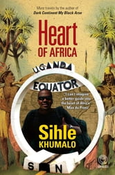 Heart of Africa ebook by Shile Khumalo