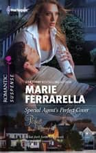 Special Agent's Perfect Cover ebook by Marie Ferrarella