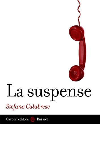 La suspense ebook by Stefano, Calabrese