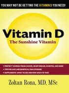 Vitamin D ebook by Zoltan Rona