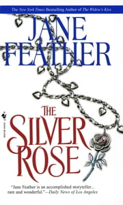 The Silver Rose ebook by Jane Feather