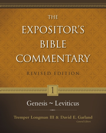 Genesis–Leviticus ebook by Tremper Longman III,David E. Garland