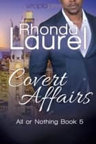 Covert Affairs ebook by Rhonda Laurel