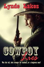 Cowboy Lies ebook by Lynde Lakes