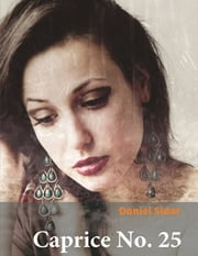 Caprice No. 25 ebook by Daniel Sidor