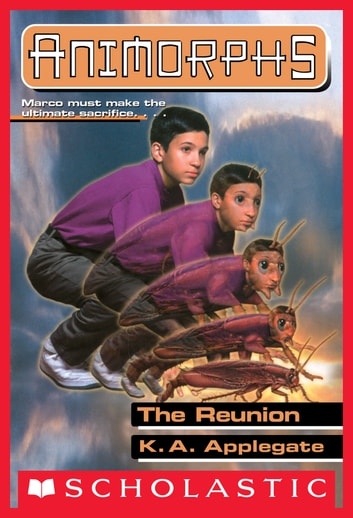 The Reunion Animorphs 30 Ebook Von K A Applegate