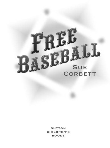 Free Baseball ebook by Sue Corbett