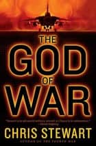 The God of War ebook by Chris Stewart