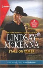 Stallion Tamer & Wyoming Cowboy Justice ebook by Lindsay McKenna, Nicole Helm