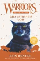 Warriors Super Edition: Graystripe's Vow ebook by Erin Hunter