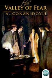 Sherlock Holmes - The Valley of Fear ebook by Sir Arthur Conan Doyle